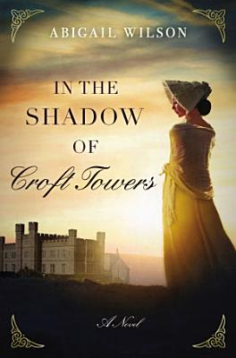 In the Shadow of Croft Towers PDF