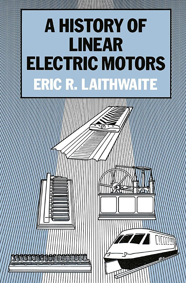 A History of Linear Electric Motors