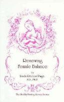 Renewing Female Balance