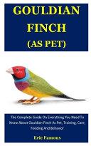 Gouldian Finch As Pet