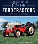 The Complete Book of Classic Ford Tractors