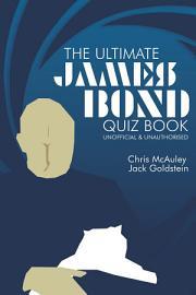 James Bond   The Ultimate Quiz Book PDF