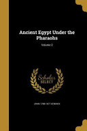ANCIENT EGYPT UNDER THE PHARAO PDF