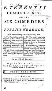 P. Terentii Comodiae Sex, Or The Six Comedies of Publius Terence: With -- Improvements -- for the Use of Schools