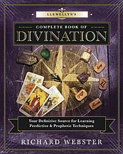 Llewellyn s Complete Book of Divination PDF