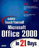 Sams Teach Yourself Microsoft Office 2000 in 21 Days PDF