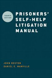 Prisoners' Self-Help Litigation Manual: Edition 4