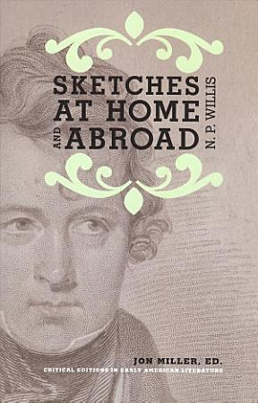 Sketches at Home and Abroad PDF