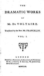 The Works of M. de Voltaire: Oedipus. Mariamne. Brutus