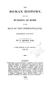 The Roman History: From the Building of Rome to the Ruin of the Commonwealth ...