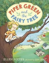 Piper Green and the Fairy Tree: Volume 1