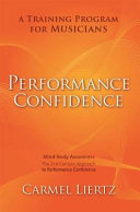 Performance Confidence - A Training Program for Musicians