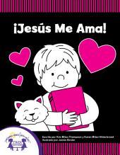 ¡Jesús Me Ama!