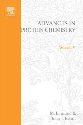 Advances in Protein Chemistry: Volume 4