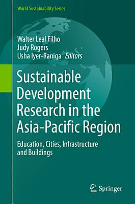 Sustainable Development Research in the Asia Pacific Region PDF