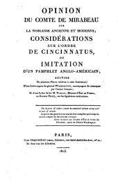 Opinion du comte de Mirabeau sur la noblesse ancienne et moderne ... suivies de plusieurs pieces ... d'une lettre signee du general Washington ... et d'une lettre de feu M. Turgot (etc.)
