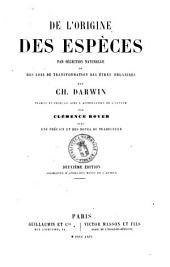 De l'origine des especes par selection naturelle, ou Des lois de transformation des etres organises par Ch. Darwin