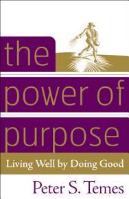 The Power of Purpose PDF
