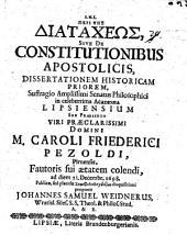 Peri tēs diataxeōs, sive de constitutionibus apostolicis: Diss. prior