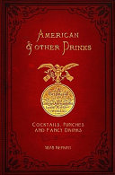 American & Other Drinks- 1878 Reprint