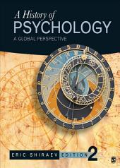 A History of Psychology: A Global Perspective, Edition 2