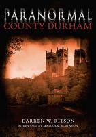 Paranormal County Durham PDF