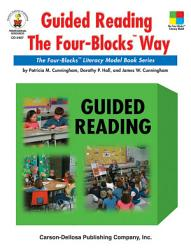 Guided Reading The Four Blocks Way Grades 1 3 Book PDF