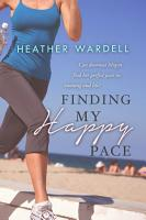 Finding My Happy Pace PDF