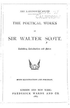 The Poetical Works of Sir Walter Scott PDF