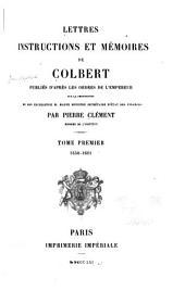 Lettres, instructions et mémoires de Colbert: 1650-1661