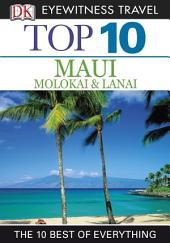 Top 10 Maui, Molokai and Lanai