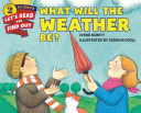 Download What Will the Weather Be  Book