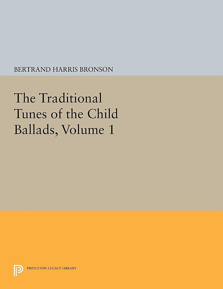 The Traditional Tunes of the Child Ballads, Volume 1