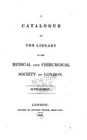 A Catalogue of the Library ...: Supplement