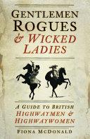 Download Gentlemen Rogues and Wicked Ladies Book