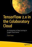 TensorFlow 2 x in the Colaboratory Cloud PDF