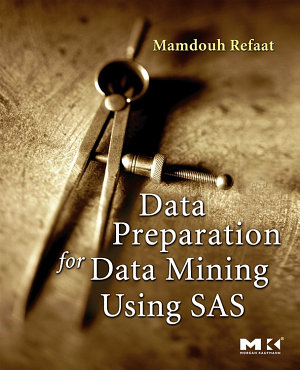 Data Preparation for Data Mining Using SAS PDF