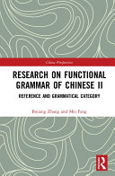 Research on Functional Grammar of Chinese II