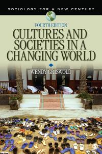 Cultures and Societies in a Changing World Book