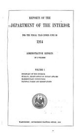 Report of the Secretary of the Interior for the Fiscal Year ...: Volume 1