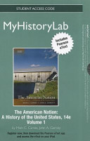 The American Nation  Myhistorylab With Pearson Etext Student Access Code Card Fo Book
