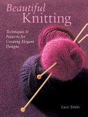 Beautiful Knitting Book