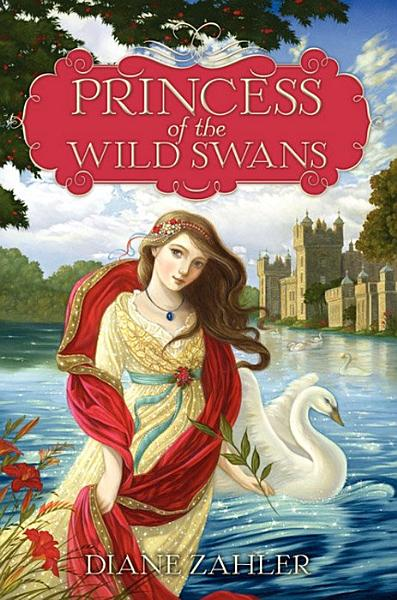 Download Princess of the Wild Swans Book