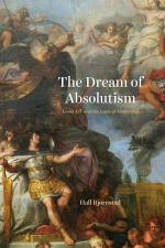 The Dream of Absolutism