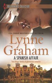 A Spanish Affair: Naive Bride, Defiant Wife\Flora's Defiance