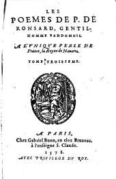 Les Oeuvres: ¬Les Poemes De P. De Ronsard, Gentilhomme Vandomois, Volume3