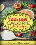 555 Low Calorie Recipes
