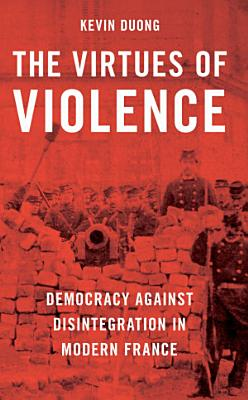 The Virtues of Violence PDF