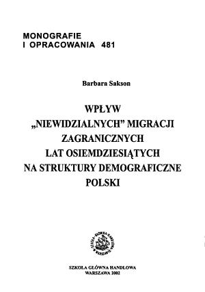 Wp  yw  niewidzialnych  Migracji Zagranicznych Lat Osiemdziesi  tych Na Struktury Demograficzne Polski PDF