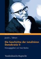 Die Geschichte der totalit  ren Demokratie  Band II PDF